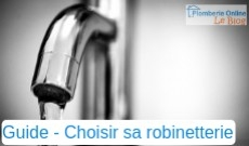 Guide Plomberie Online - Comment choisir sa robinetterie